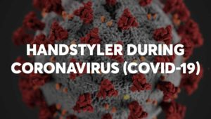 Handstyler During Coronavirus
